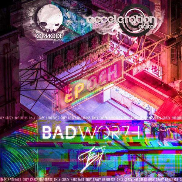 BADWOR7H - EP OCH