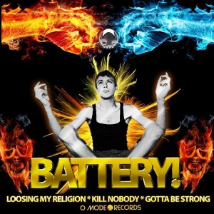 BATTERY - Loosing My Religion/Kill Nobody/Gotta Be Strong