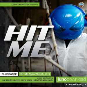 CLUBBASSE - Hit Me