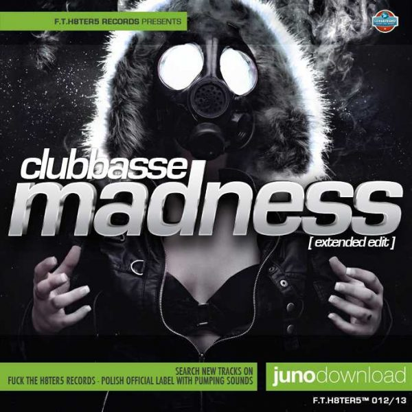 CLUBBASSE - Madness (Extended Mix)