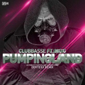 CLUBBASSE feat MC G - Pumpingland Anthem