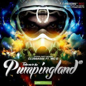 CLUBBASSE feat MC G - Pumpingland Official Anthem