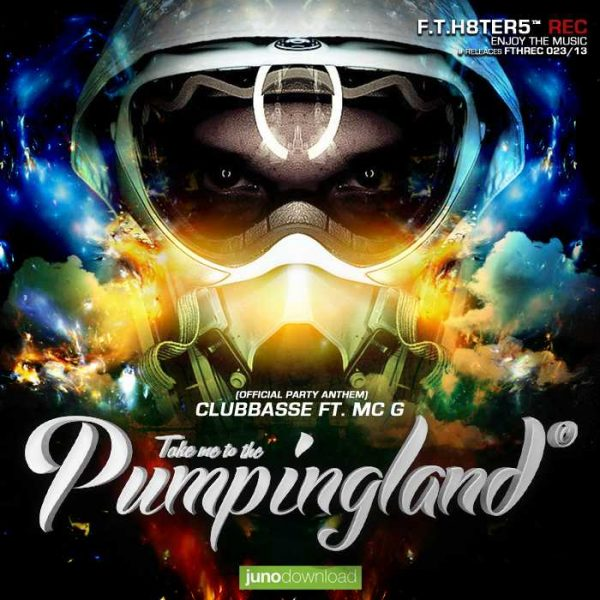 CLUBBASSE - Pumpingland Official Anthem