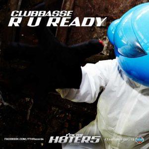 CLUBBASSE - R U Ready