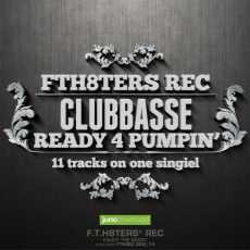 CLUBBASSE - Ready 4 Pumpin'