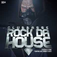 CLUBBASSE - Rock Da House (Hardbass Sound)