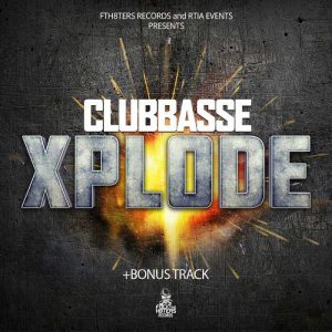 CLUBBASSE - XPLODE