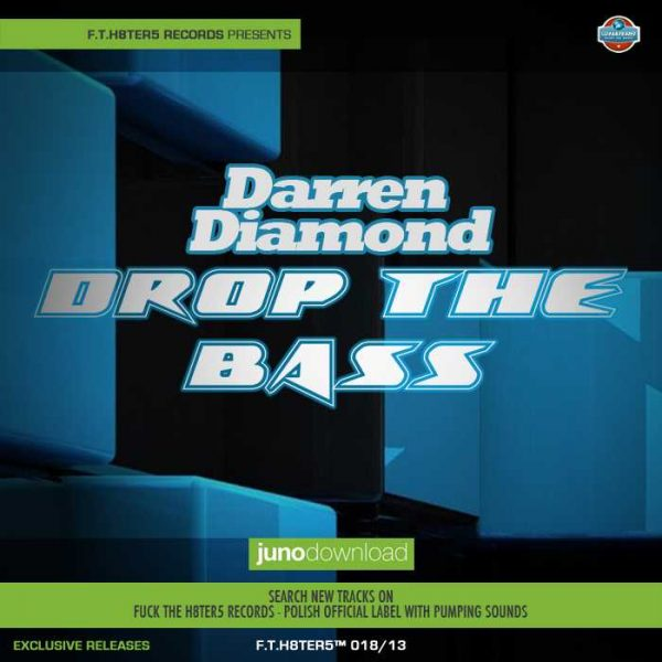 DAREN DIAMOND - Drop The Bass