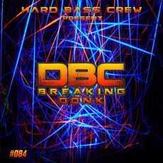 DJ DBC - Breaking Donk