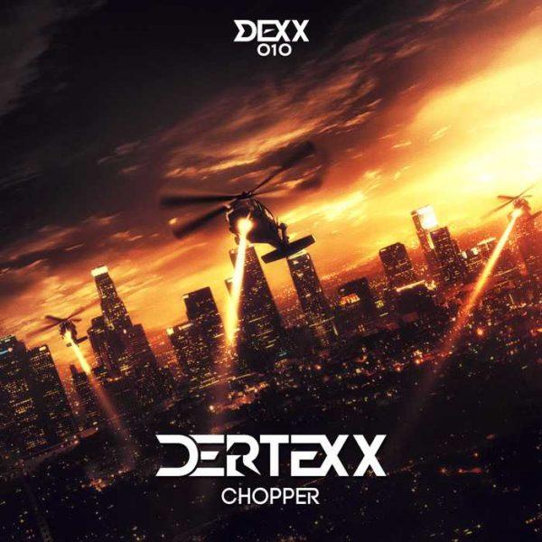 DERTEXX - Chopper