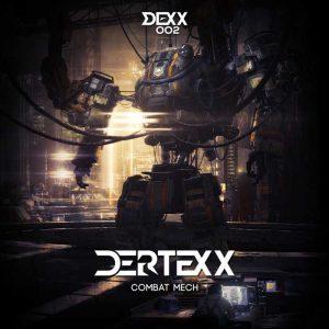 DERTEXX - Combat Mech