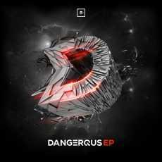 DERTEXX - Dangerous EP