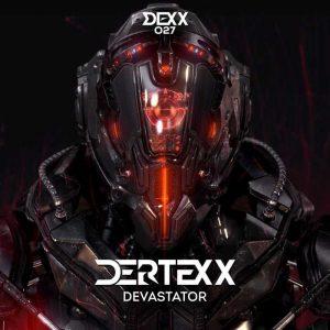 DERTEXX - Devastator