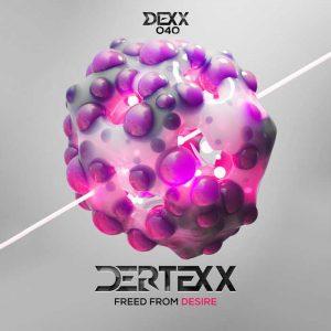 DERTEXX - Freed From Desire