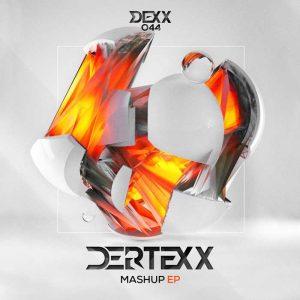 DERTEXX - Mashup EP