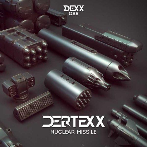 DERTEXX - Nuclear Missile