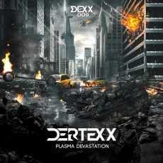 DERTEXX - Plasma Devastation