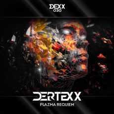 DERTEXX - Plazma Requiem