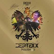 DERTEXX - Polish EP 2