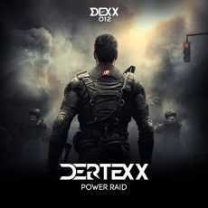 DERTEXX - Power Raid
