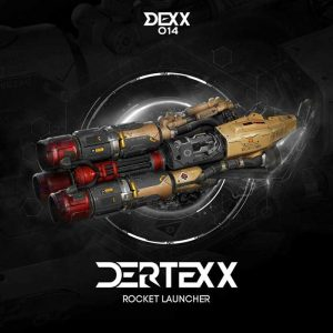 DERTEXX - Rocket Launcher