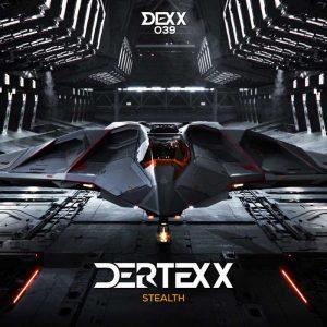 DERTEXX - Stealth