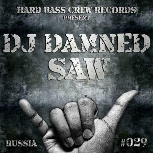 DJ DAMNED - Saw