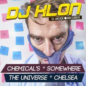 DJ KLON - Chemicals/somewhere/the Universe/chelsea