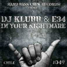 DJ KLUBB & E34 - I'm Your Nightmare