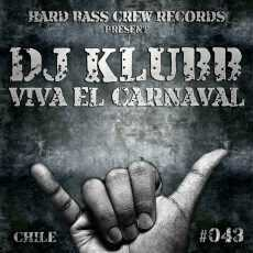DJ KLUBB - Viva El Carnaval