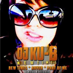 DJ KU B - New Times