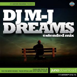 DJ MJ - Dreams (Extended Edit)