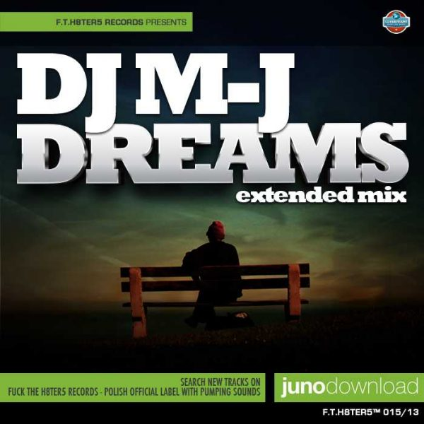 DJ MJ - Dreams (Extended Edit)