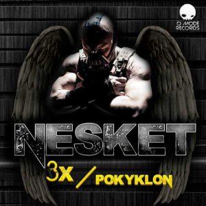 DJ NESKET - 3X