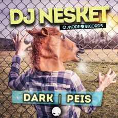 DJ NESKET - DARK/PEIS