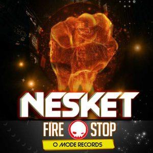 DJ NESKET - Fire/Stop