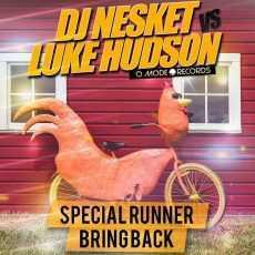 DJ NESKET & LUKE HUDSON - Special Runner