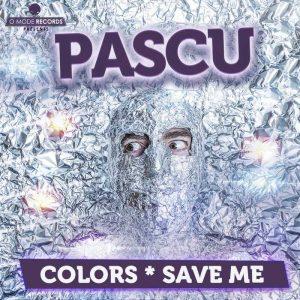 DJ PASCU - COLORS/SAVE ME