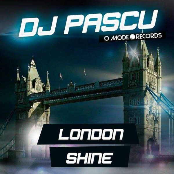 DJ PASCU - LONDON/SHINE