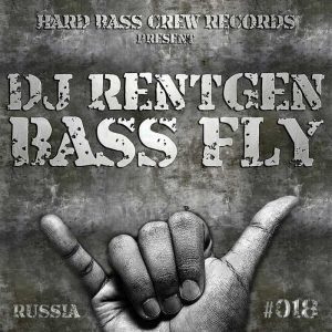 DJ RENTGEN - Bass Fly