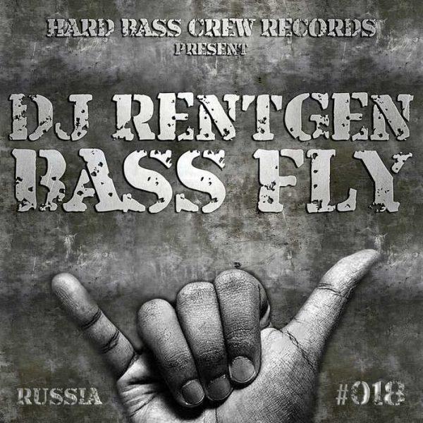 DJ RENTGEN - Bass Fly