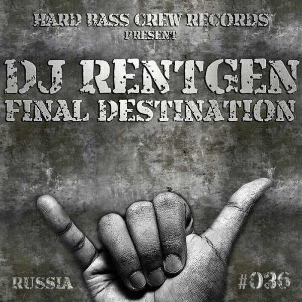 DJ RENTGEN - Final Destination