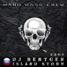 DJ RENTGEN - Island Storm