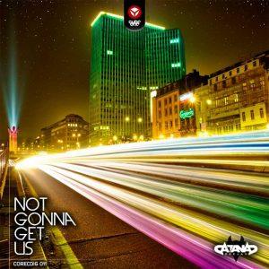 DJ SATANA - Not Gonna Get Us