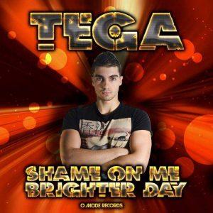 DJ TEGA - Shame On Me