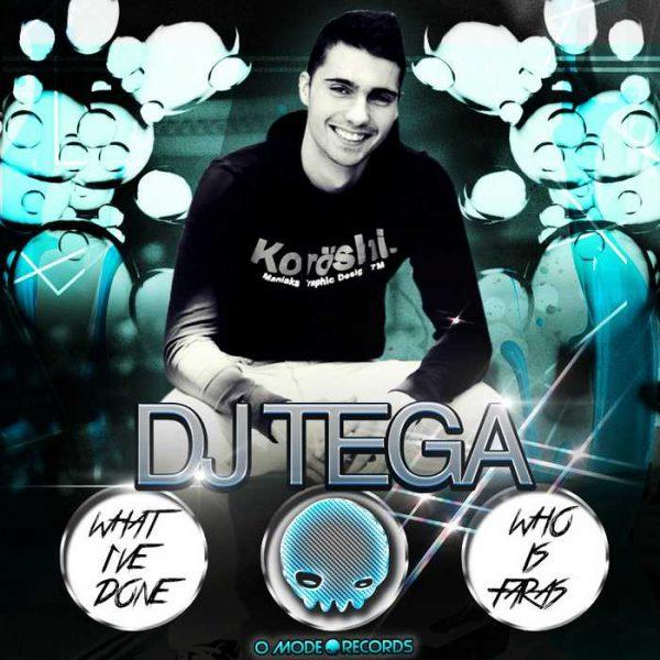 DJ TEGA - What I've Done