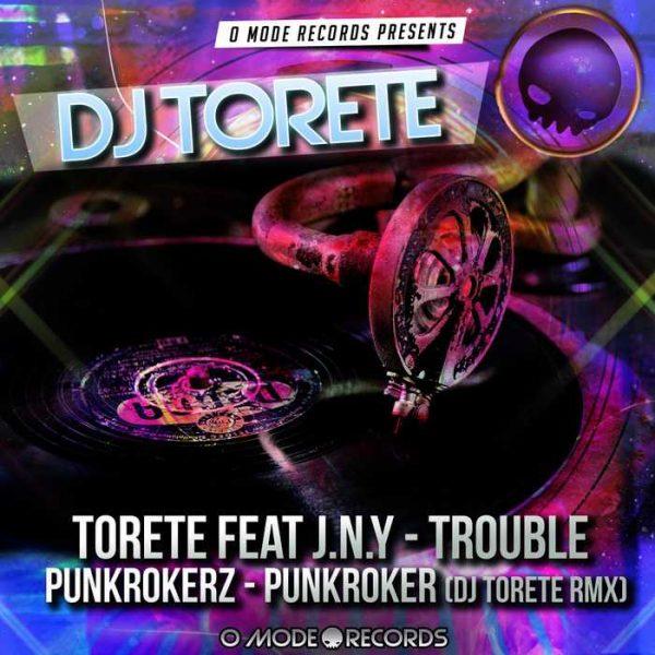 DJ TORETE feat JNY/PUNKROKERZ - Trouble