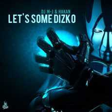 DJMJ & HAKAN - Let's Some Dizko