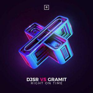 DJSR vs GRAMIT - Right On Time