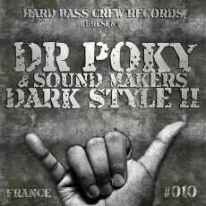 DR POKY & SOUND MAKERS - Dark Style part.2